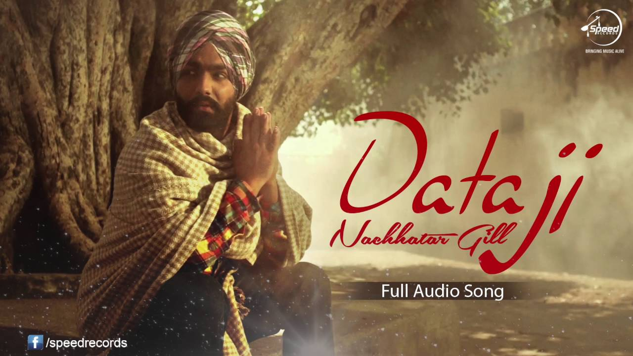 punjabi song Daata Ji ( Full Audio Song ) | Nachhatar Gill | Punjabi Song Collection | Speed Records