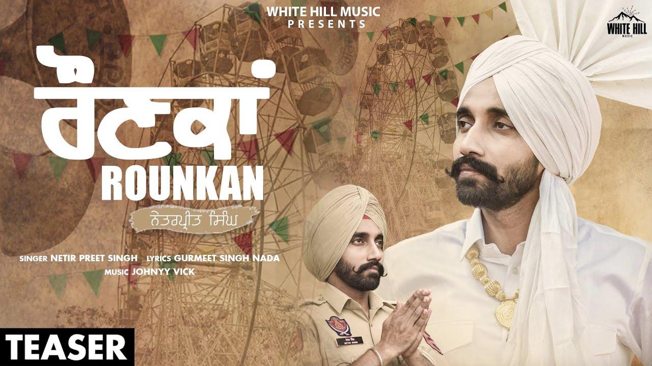 White hill music Rounkan (Teaser) | Netarpreet Singh | Rel. on 29 June | White Hill Music