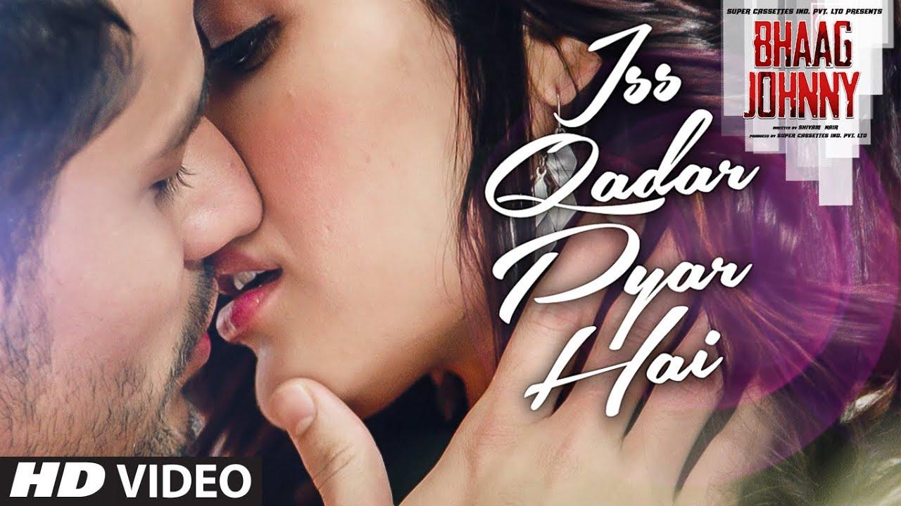 t series new song Iss Qadar Pyar Hai VIDEO Song – Ankit Tiwari   Bhaag Johnny   T-Series