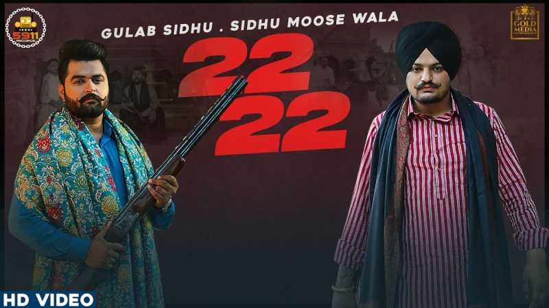 sidhu moose wala new song 22 22 (Official Video) Gulab Sidhu | Sidhu Moose Wala | Latest Punjabi Songs 2020