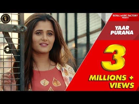 gulzar song-YAAR PURANA ( Full Song ) | Tarun Singla, Anjali Raghav | New Haryanvi Songs Haryanavi 2019 | RMF-gulzar chhaniwala song