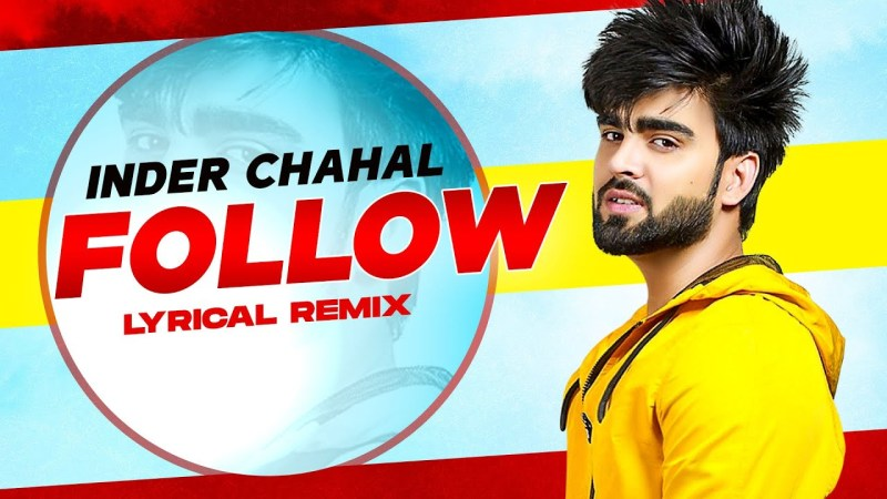 punjabi song Follow (Lyrical Remix) | Inder Chahal Feat Whistle | Latest Punjabi Songs 2020 | Speed Records