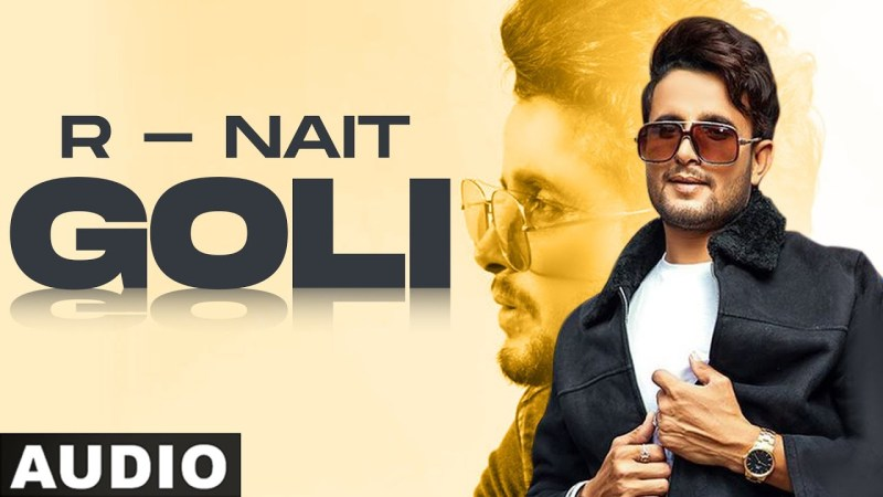 punjabi song Goli (Full Audio) | R Nait | Latest Punjabi Songs 2020 | Speed Records