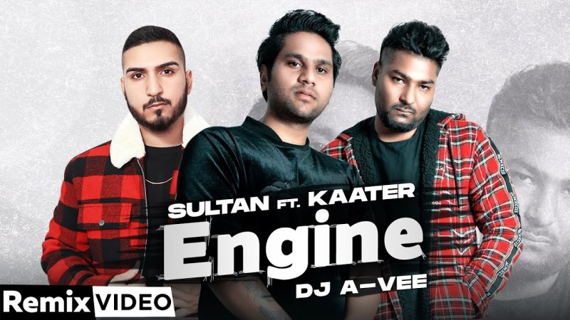 punjabi song Engine (Remix) | Sultan ft Kaater | Archie Muzik | DJ A-Vee | Latest Punjabi Song 2020