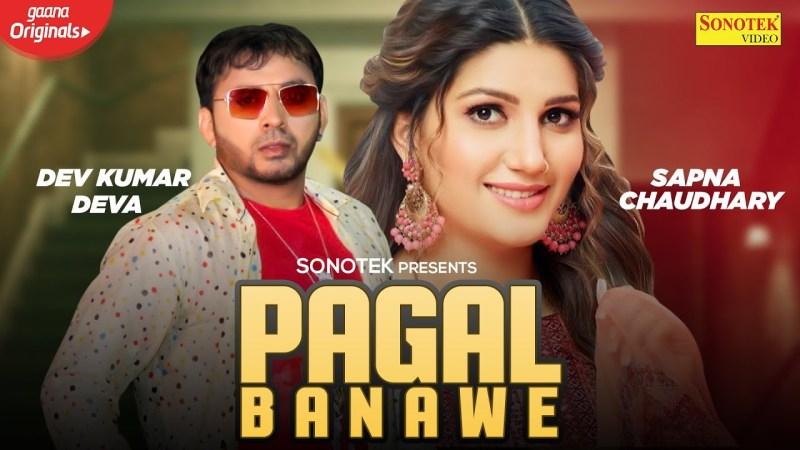 sonotek new song Sapna Chaudhary :- Pagal Banawe | Dev Kumar Deva | New Haryanvi Songs Haryanavi 2020 | Sonotek
