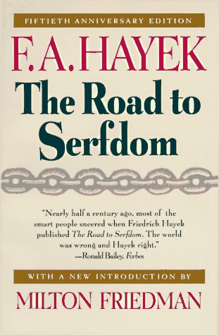 essays on the road to serfdom In the road to serfdom f a hayek set out the danger posed to freedom by attempts to apply the principles of wartime economic and social planning to the problems of.