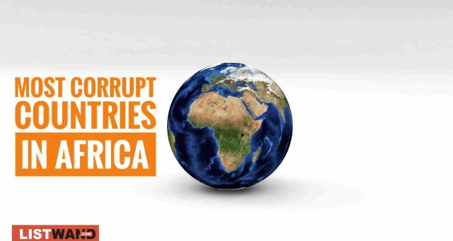 Top 20 Most Corrupt Countries in Africa, 2019