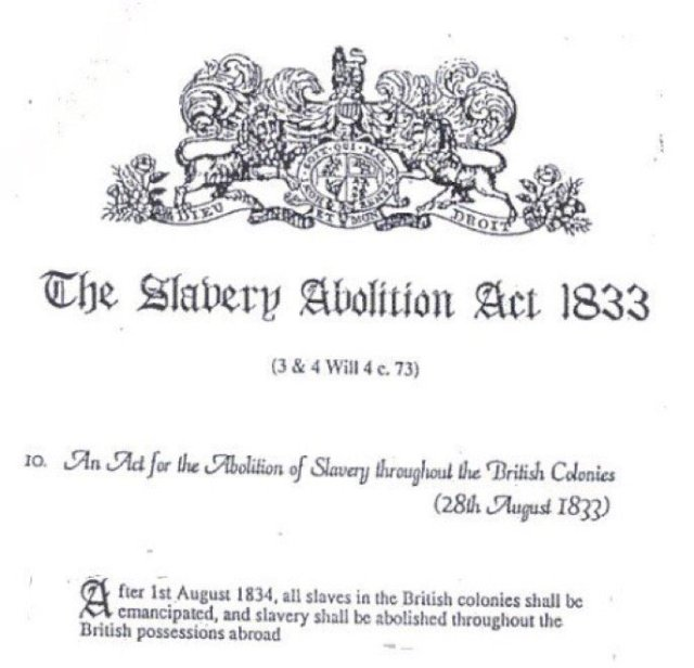 Britain officially outlawed slavery on this day in 1834
