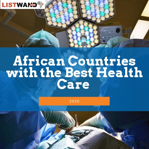 African Countries with the Best Health Care in 2020