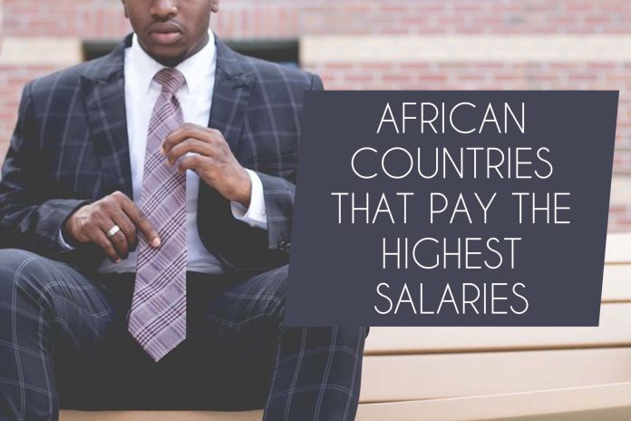Highest Paying countries in Africa: These African Countries pay the Highest Salaries