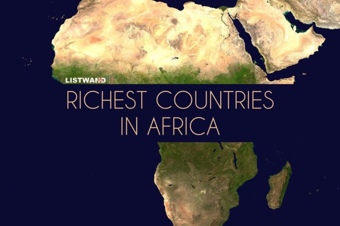 Top 20 Richest Countries In Africa, 2021