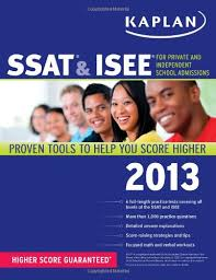 Kaplan SSAT & ISEE: For Private and Independent School Admissions (Kaplan Test Prep) Paperback