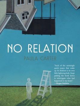 """Theories on Relativity: A Review of """"No Relation"""" by Paula Carter"""