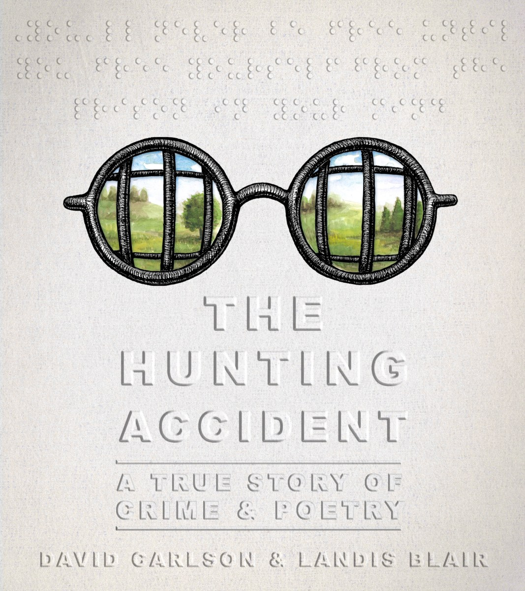 "Losing Vision, Gaining Enlightenment: A Review of ""The Hunting Accident"""