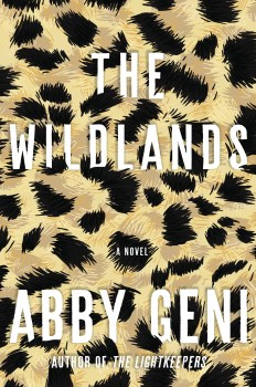"Safe With You: A Review of ""The Wildlands"" by Abby Geni"