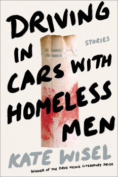 """Finding Home with Friends: A Review of Kate Wisel's """"Driving in Cars With Homeless Men"""""""