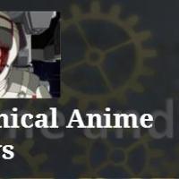 Lita's Blogger Feature Friday: Mechanical Anime Reviews