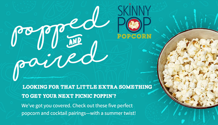summertime skinnypop cocktail pairings