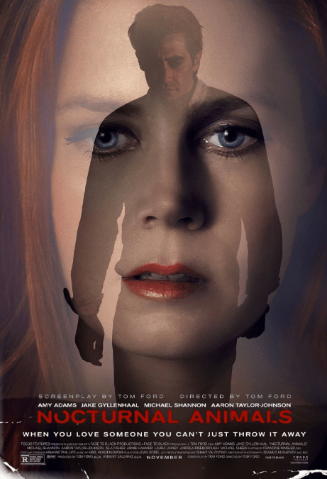 Nocturnal Animals with Direction and Screenplay by Tom Ford