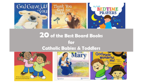20 Catholic Board Books