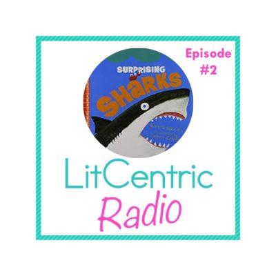 Episode #2 LitCentric Radio