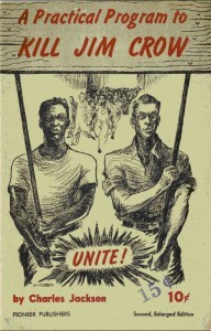 Figura 3. Tapa de la cartilla del SWP llamando a la lucha unitaria de los trabajadores contra la opresión racista y contra el capitalismo.