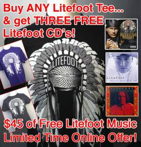 Get ANY Litefoot Tee...Get THREE FREE Litefoot CD's!