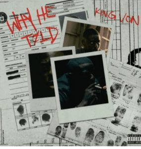 Picture Of King Von Why He Told MP3 Download
