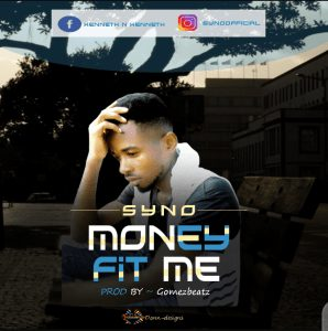 Photo of syno song money fit me