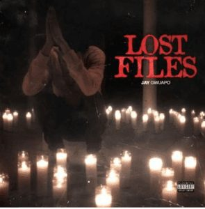 Photo of Jay Gwuapo – Lost Files Mp3 Download