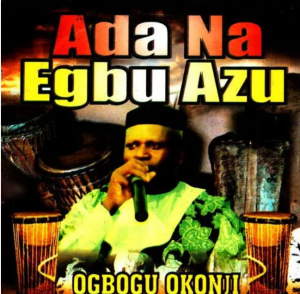 Photo of Ogbogu Okonji Ada Na Egbu Azu