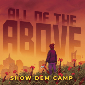 Image of Show Them Camp All The Above