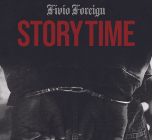Image of Fivio Foreign Story Time