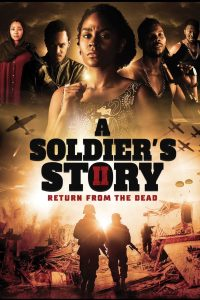 Image of A Soldiers Story 2 Return from the Dead