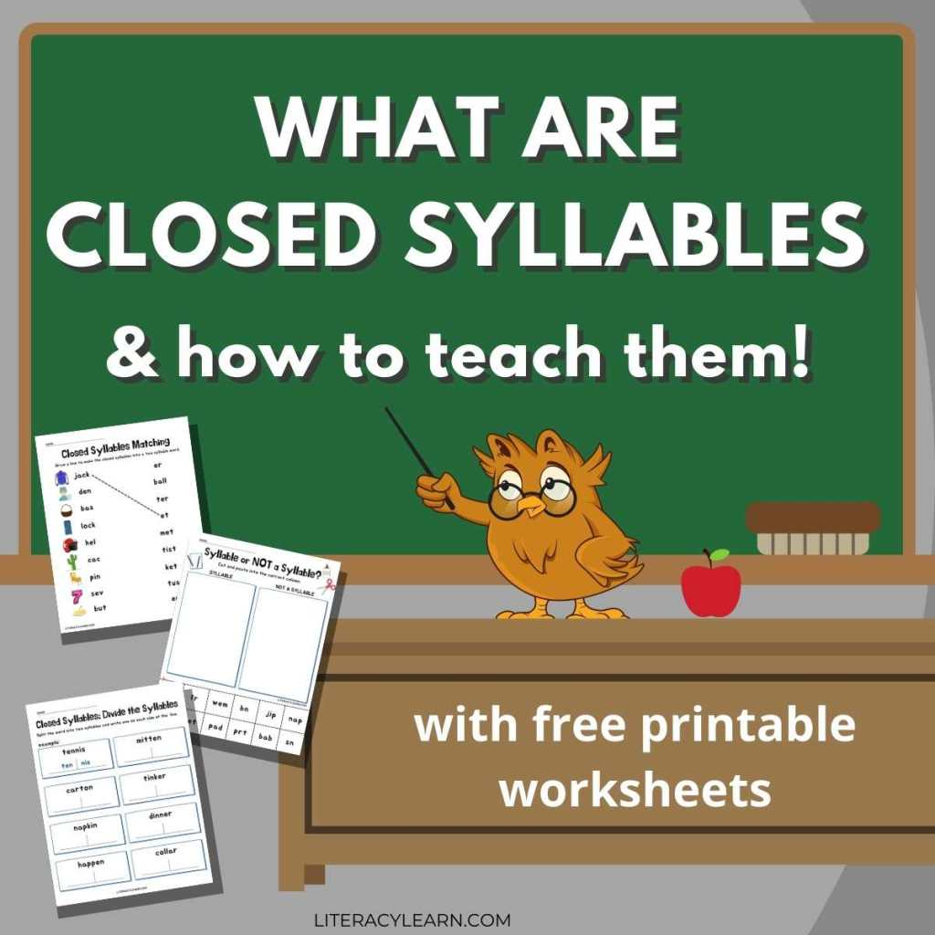 """Graphic with an owl pointing to a chalkboard that reads, """"What are closed syllables and how to teach them"""" beside three of the printable worksheets."""