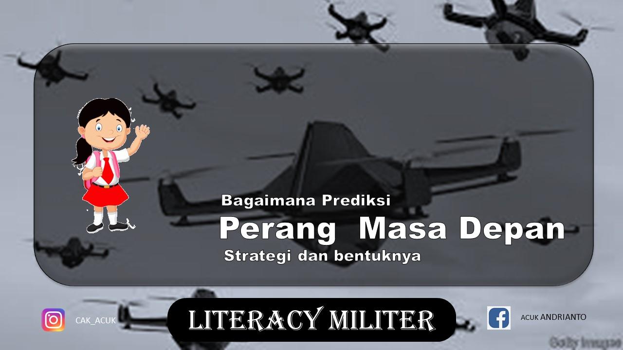 Strategi dan bentuk perang masa depan