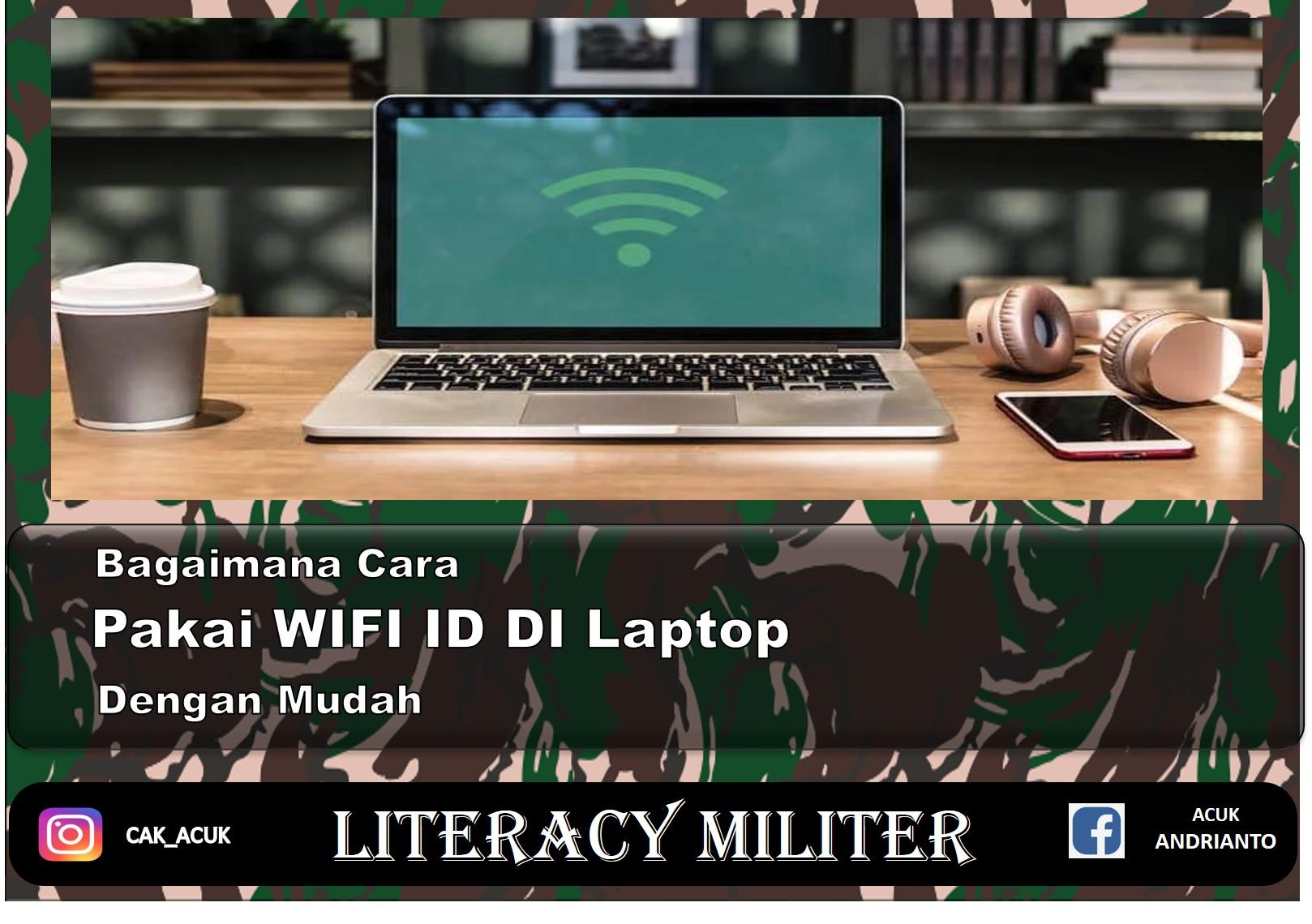 bagaimana cara pakai wifi id di laptop