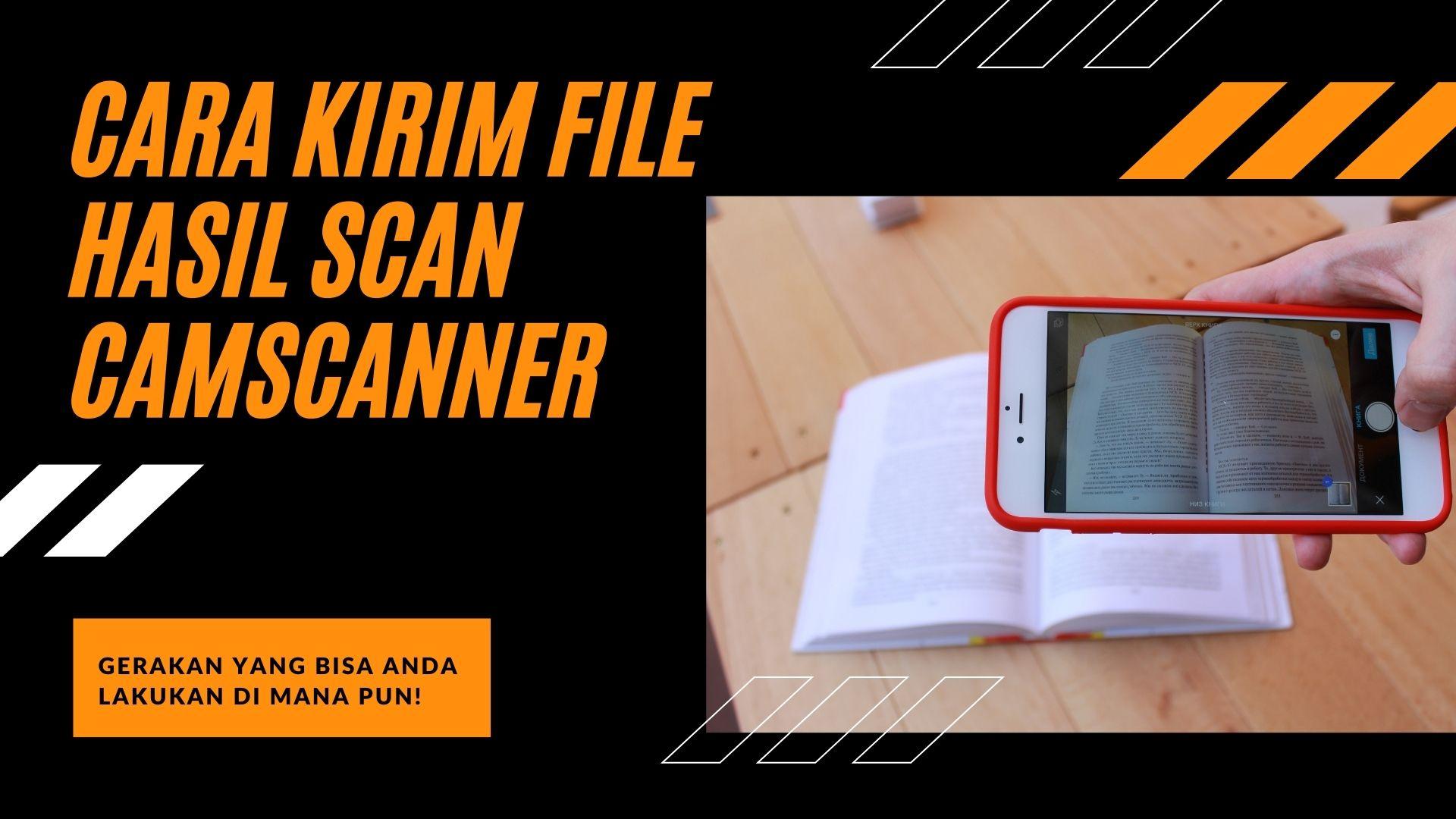 Cara Kirim File Hasil Scan Camscanner