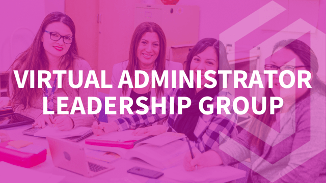Virtual Administrator Leadership Group