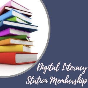 digital literacy stations membership