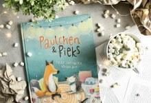 Rezension | Laura Bednarski – Paulchen & Pieks. Heute übernachte ich bei dir!