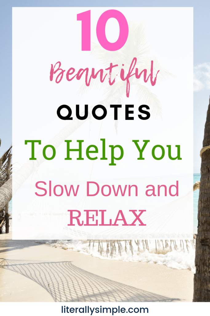 Relax Quote : relax, quote, Beautiful, Quotes, Relax, Literally, Simple
