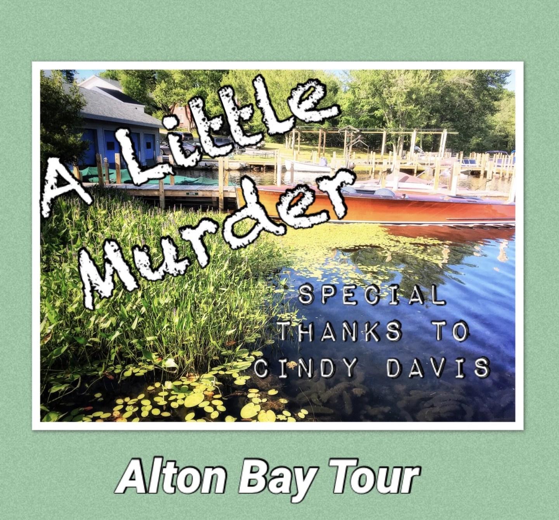 A Little Murder Alton Bay Tour