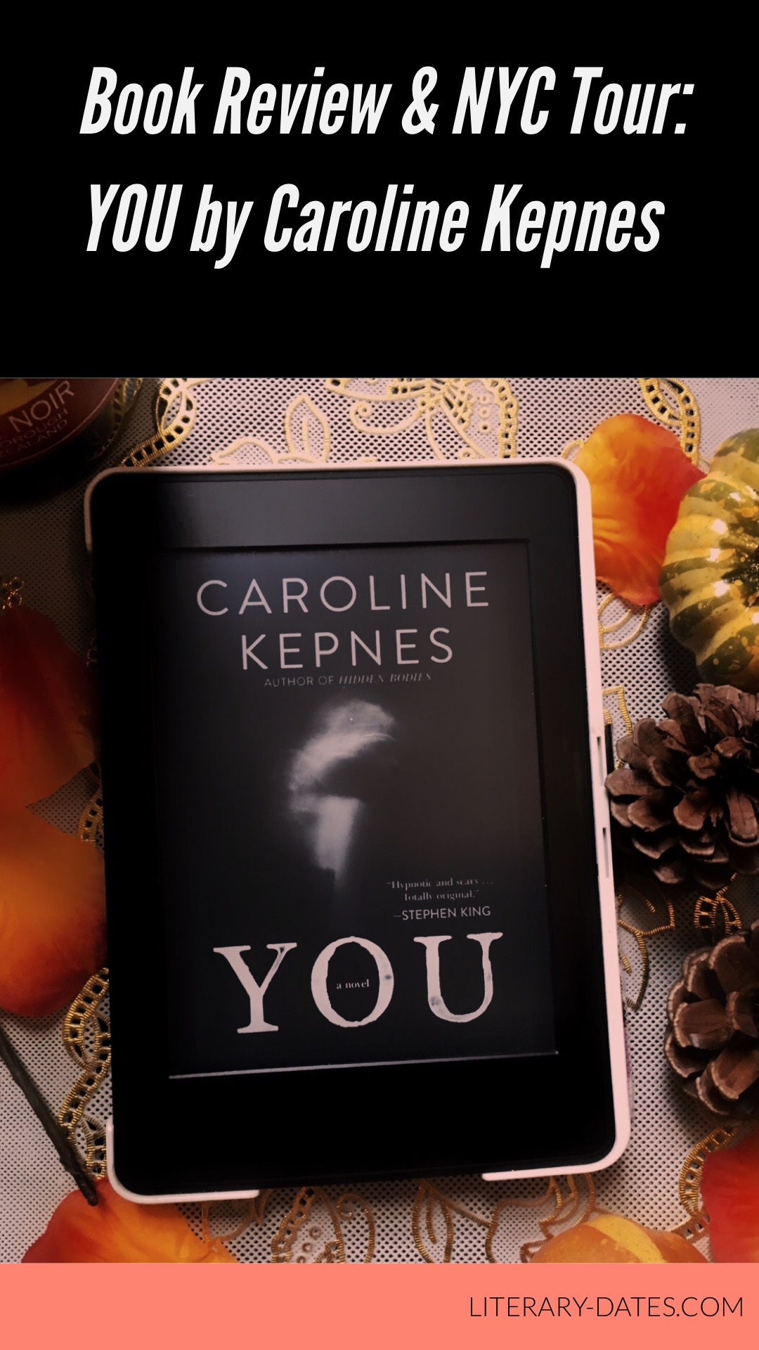 Book Review and NYC Tour: YOU by Caroline Kepnes
