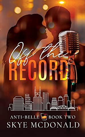 Off the Record by Skye McDonald book cover