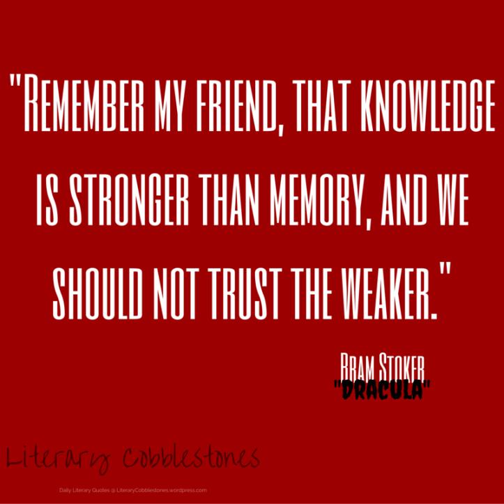 "October 11: Bram Stoker's ""Dracula"" | Daily Literary Quotes @ Literary Cobblestones"
