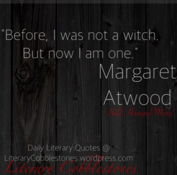 """October 19: Margaret Atwood's """"Half-Hanged Mary""""