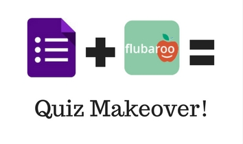 Quiz Makeover with Google Forms and Flubaroo — Literary Fusions