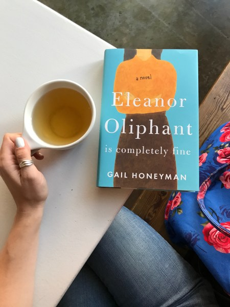 ELEANOR OLIPHANT IS COMPLETELY FINE BY GAIL HONEYMAN     LiteraryJo     ELEANOR OLIPHANT IS COMPLETELY FINE BY GAIL HONEYMAN