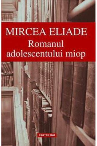 romanul-adolescentului-miop-mircea-eliade-3237-600x900